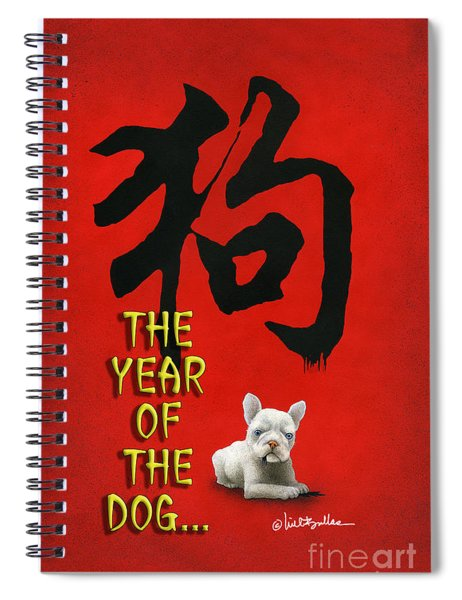 Year Of The Dog ... 2018 Spiral Notebook