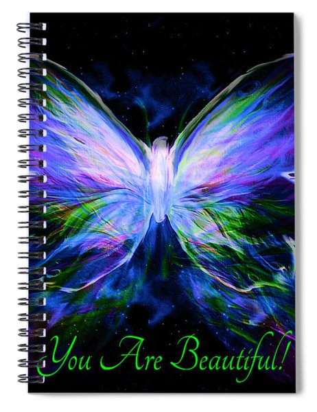 You Are Beautiful  Spiral Notebook
