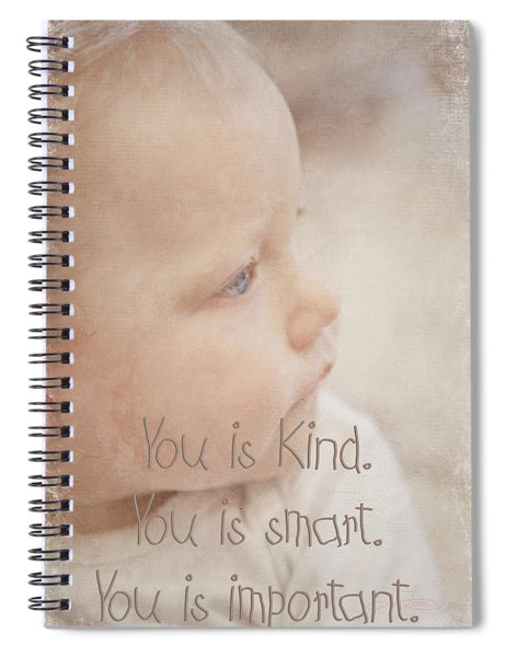 You Is Kind Spiral Notebook