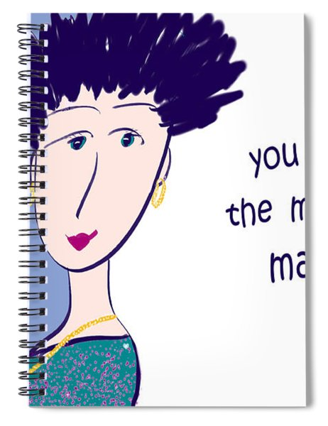 You Make The Moments Matter Spiral Notebook