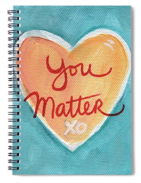 You Matter Love Spiral Notebook