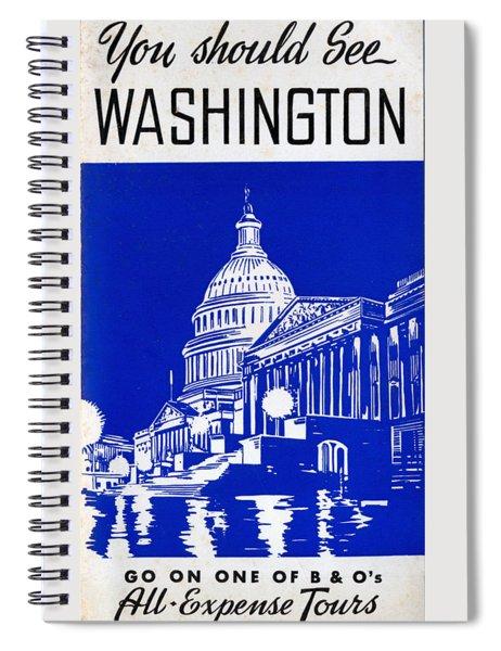 You Should See Washington Spiral Notebook