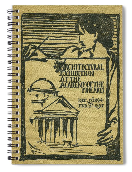 1894-95 Catalogue Of The Architectural Exhibition At The Pennsylvania Academy Of The Fine Arts Spiral Notebook