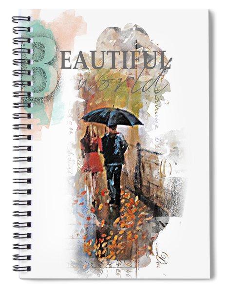 A Beautiful World Part2 Spiral Notebook