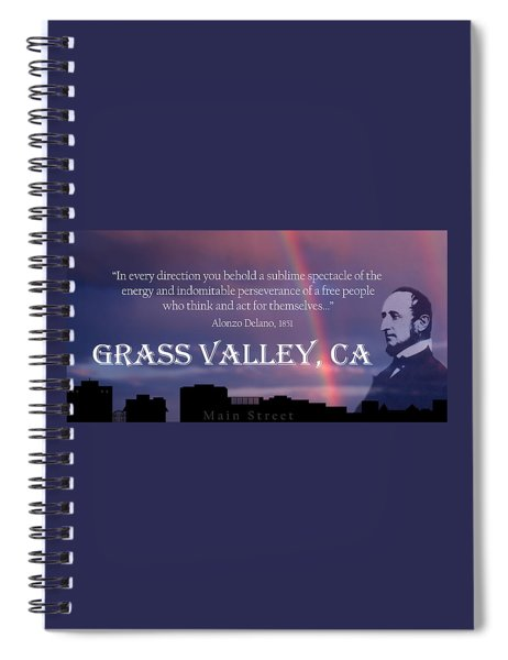 Alonzo Delano Grass Valley Quote Spiral Notebook