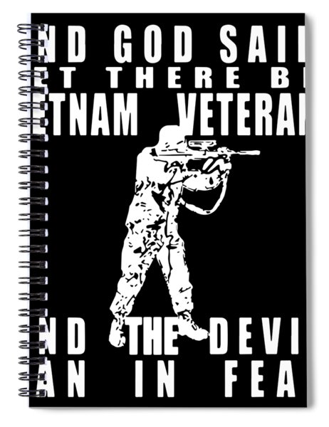And God Sai Let There Be Vietnam Veteran Spiral Notebook
