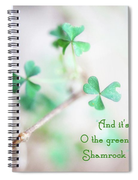 And It's O The Green Shamrock Spiral Notebook