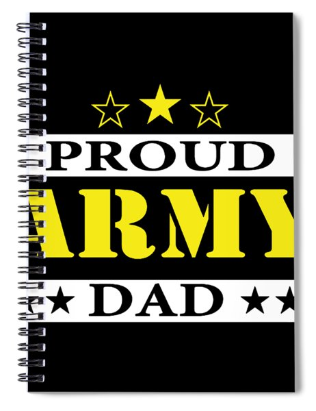 Army Dad Proud Us Military Family Parent Soldier Enlisted Any Size Veteran Patriotic Spiral Notebook