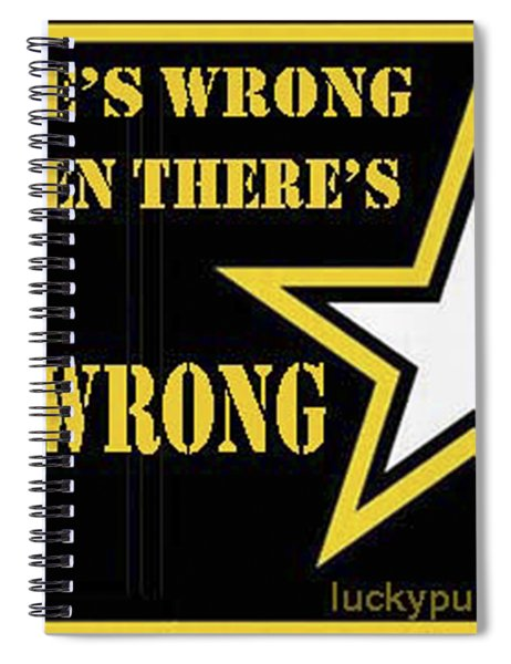 Army Wrong Spiral Notebook