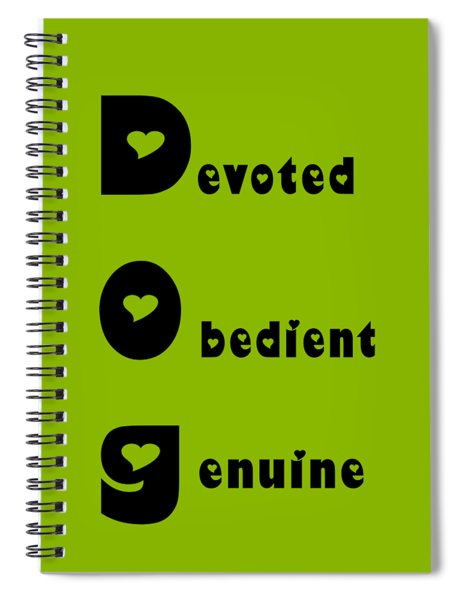 Dog With Black Words Spiral Notebook