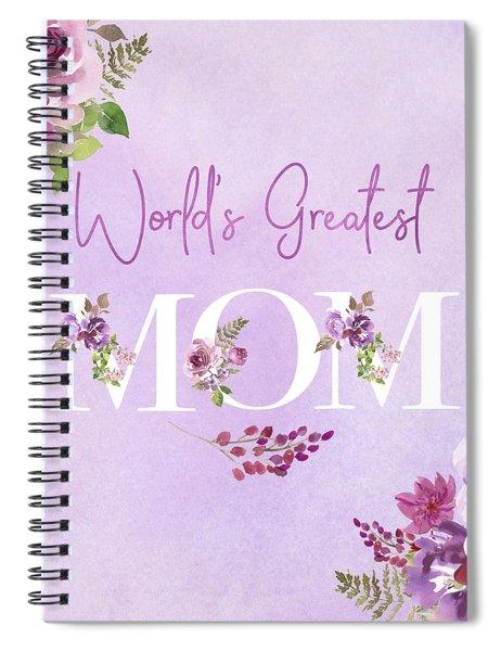 World's Greatest Mom 2 Spiral Notebook