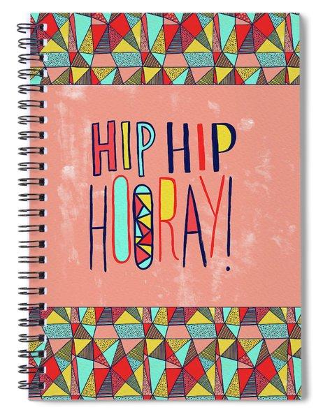 Hip Hip Hooray Spiral Notebook