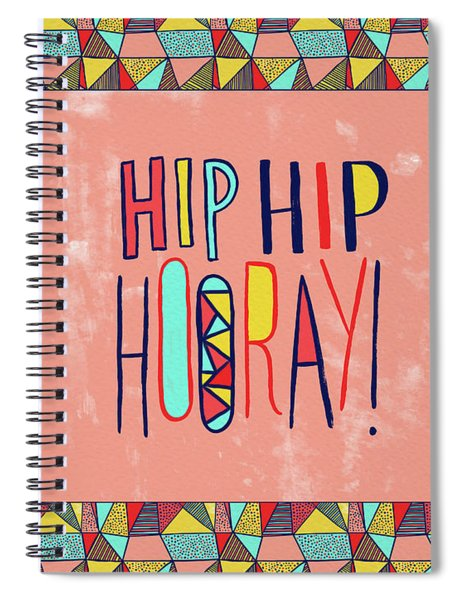 Hip Hip Hooray Spiral Notebook