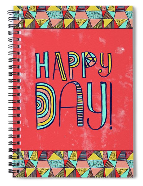 Happy Day Spiral Notebook