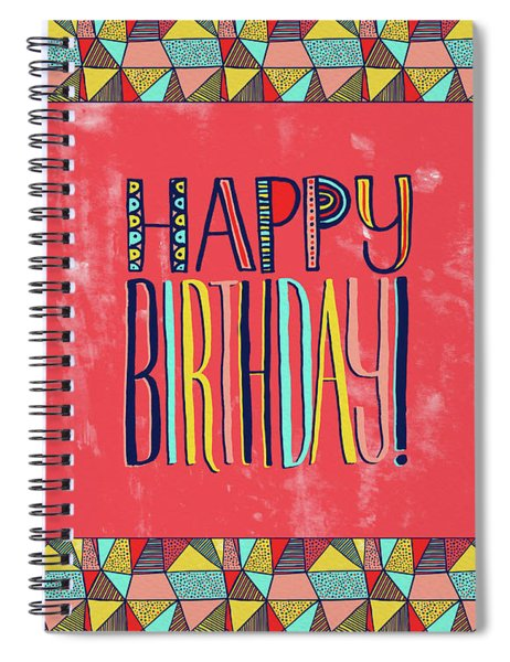 Happy Birthday Spiral Notebook