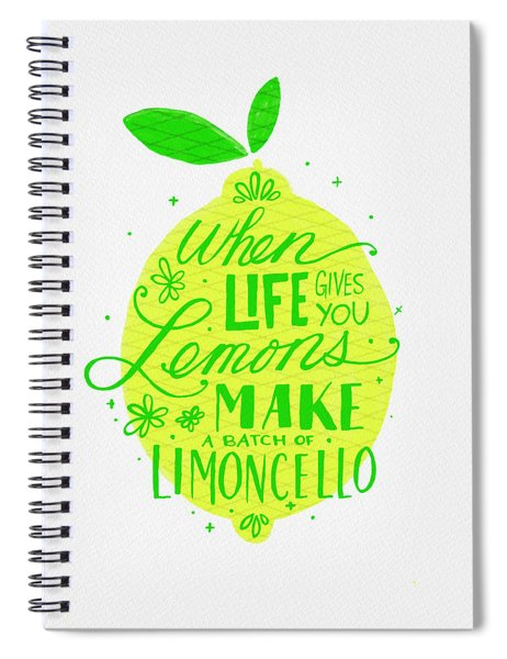When Life Gives You Lemons Make A Batch Of Limoncello Spiral Notebook