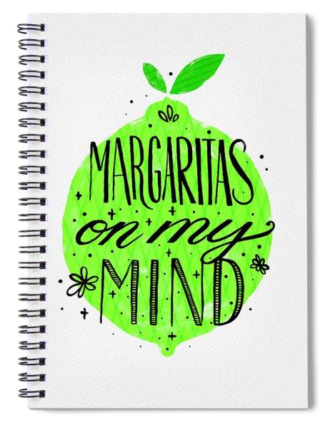 Margaritas On My Mind Spiral Notebook