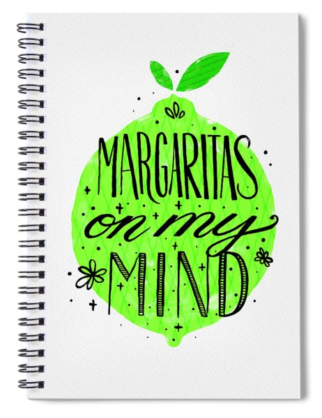 Margaritas On My Mind Spiral Notebook