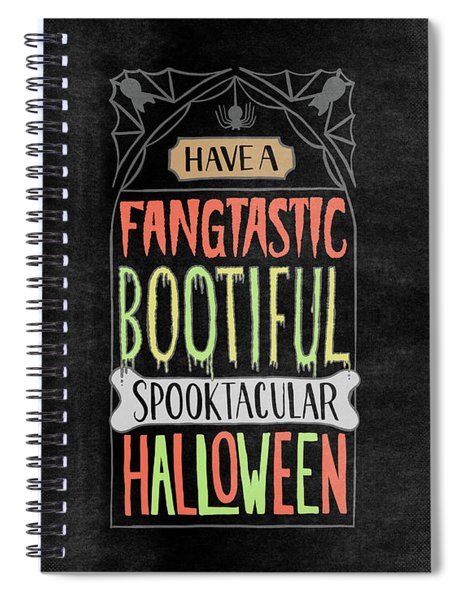 Have A Fangtastic Bootiful Spooktacular Halloween Headstone Art Spiral Notebook