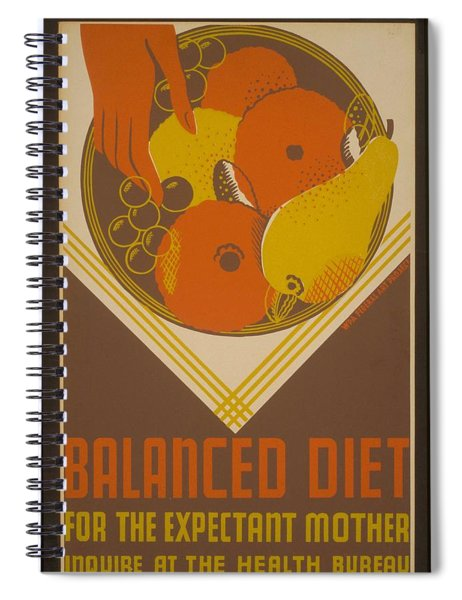 Balanced Diet For The Expectant Mother Inquire At The Health Bureau Spiral Notebook