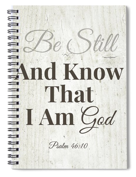 Be Still And Know That I Am God- Art By Linda Woods Spiral Notebook
