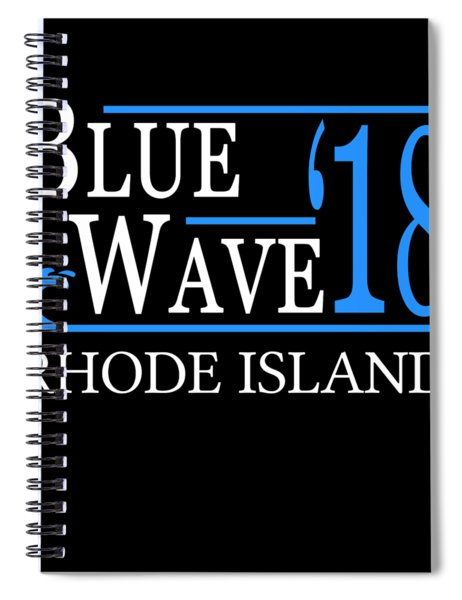 Blue Wave Rhode Island Vote Democrat 2018 Spiral Notebook