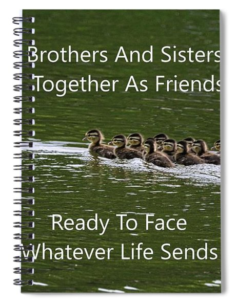 Brothers And Sisters Together As Friends Spiral Notebook by Lisa Wooten
