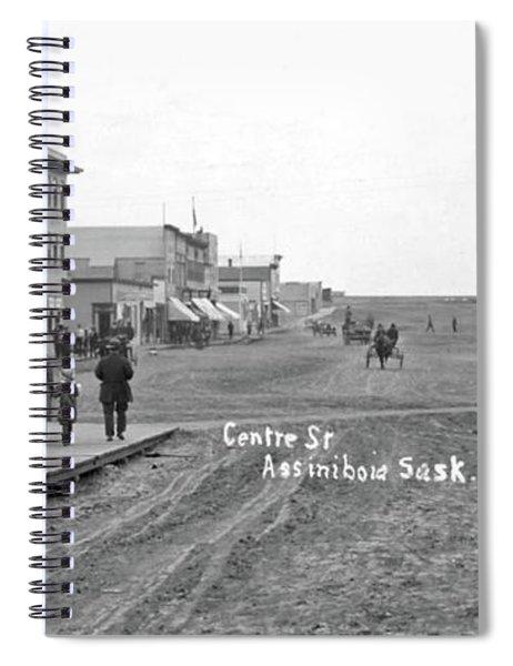Centre Street Assiniboia  Sasketchewan  Ca  1915 Spiral Notebook