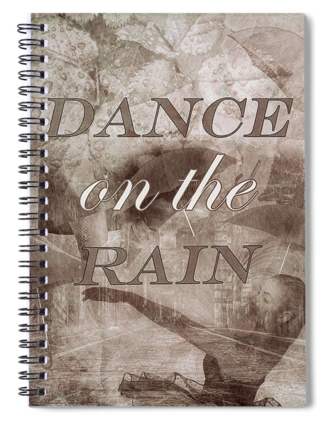 Dance On The Rain In Sepia Tones Spiral Notebook