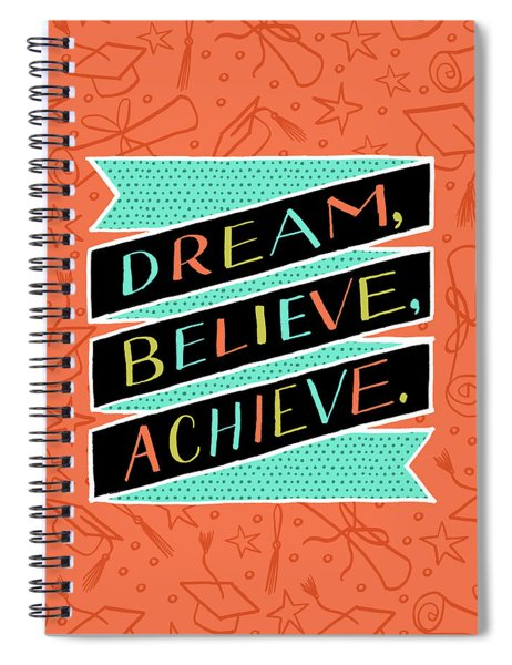 Dream Believe Achieve Grad Card Spiral Notebook