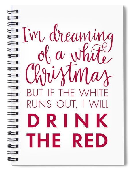Drink The Red Spiral Notebook