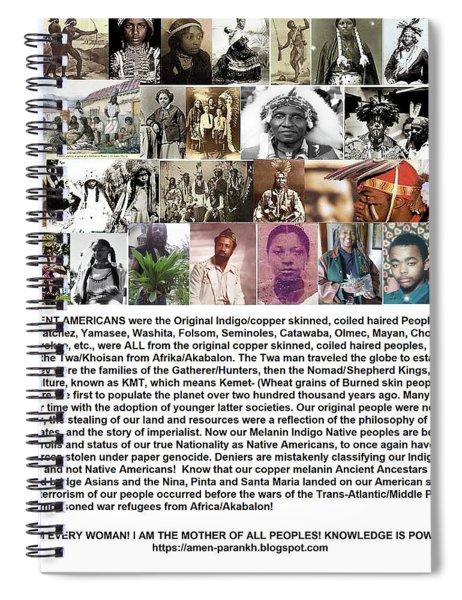 First Native Americans Were Indigo Twa Black Afrikans Spiral Notebook