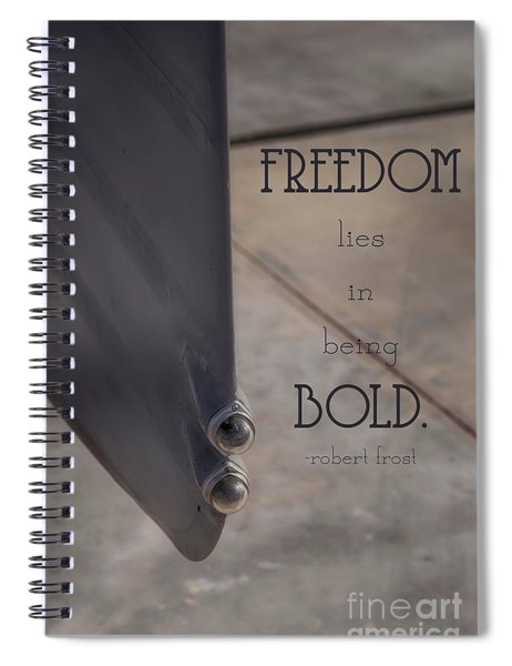Freedom Is Bold Spiral Notebook