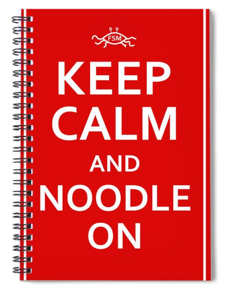 Fsm - Keep Calm And Noodle On Spiral Notebook