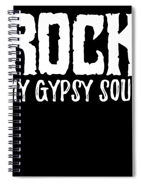 Gypsy Soul Heart Adventure Travel Tshirt Rock My Gypsy Soul Spiral Notebook