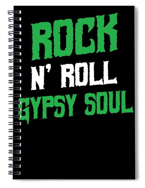 Gypsy Soul Heart Adventure Travel Tshirt Rock N Roll Spiral Notebook