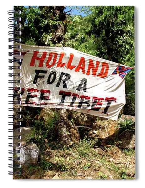 Holland For A Free Tibet Sign In Mcleod Ganj On The Kora Spiral Notebook