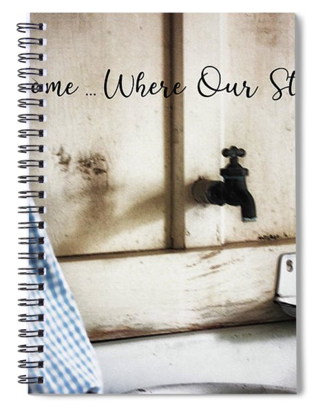 Home ... Where Our Story Begins Spiral Notebook