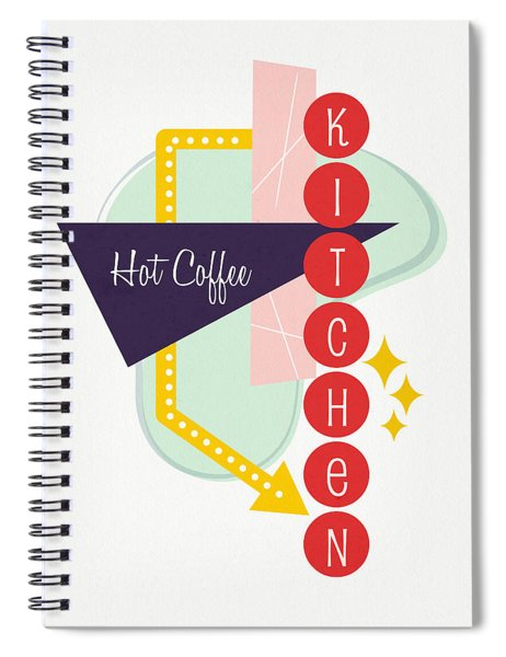 Hot Coffee Kitchen- Art By Linda Woods Spiral Notebook by Linda Woods