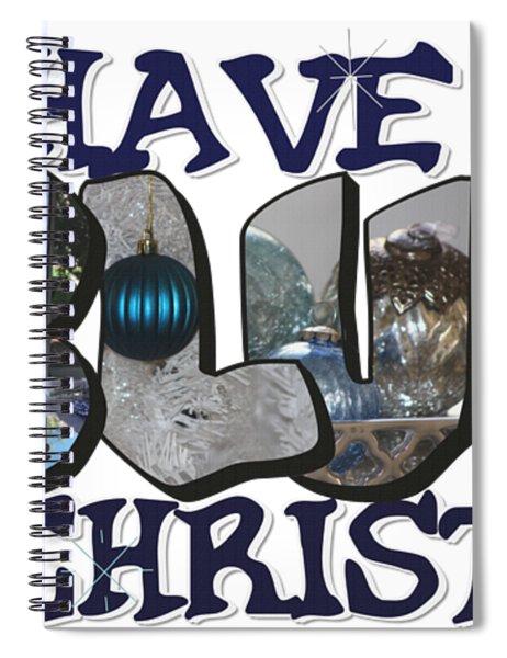 I'll Have A Blue Christmas Big Letter Spiral Notebook