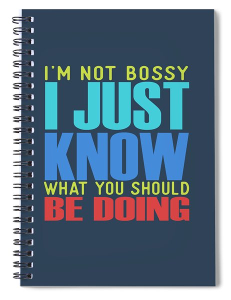 I'm Not Bossy Spiral Notebook