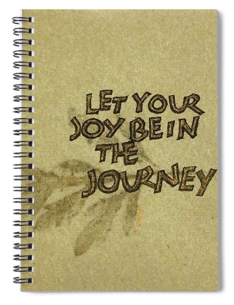 Joy In The Journey Spiral Notebook