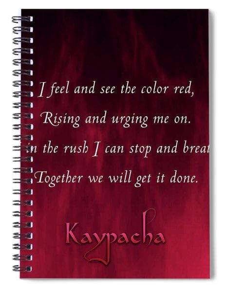 Kaypacha - January 30, 2019 Spiral Notebook