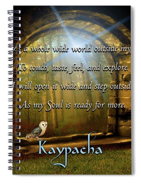 Kaypacha - November 21, 2018 Spiral Notebook