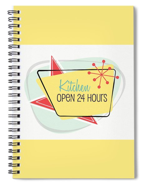 Kitchen Open 24 Hours- Art By Linda Woods Spiral Notebook by Linda Woods