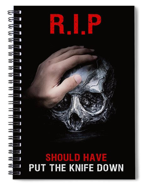 Spiral Notebook featuring the digital art Knife Crime Part 3 - Rest In Peace by ISAW Company