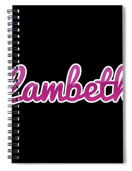 Lambeth #lambeth Spiral Notebook