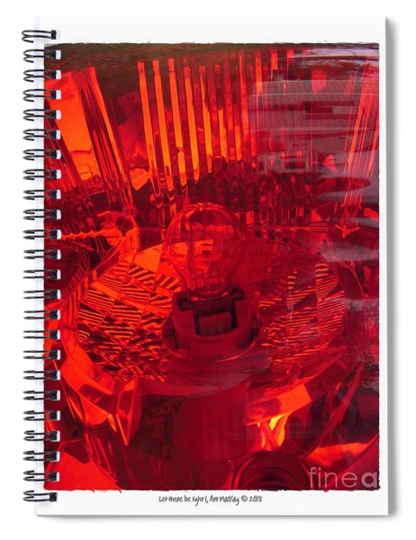 Let There Be Light 1 Spiral Notebook
