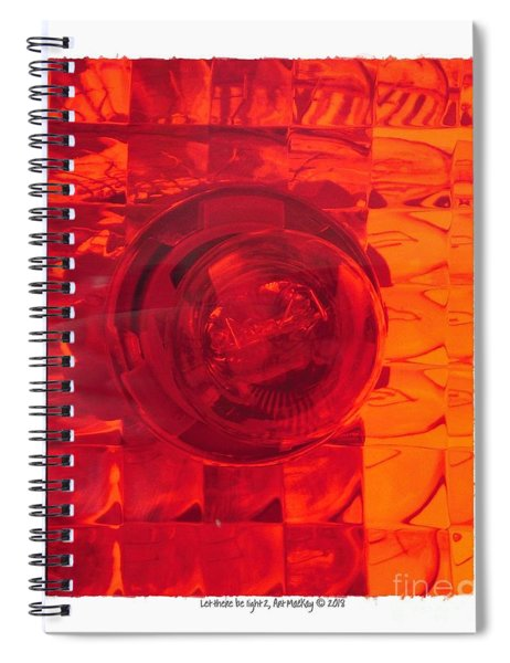 Let There Be Light 2 Spiral Notebook