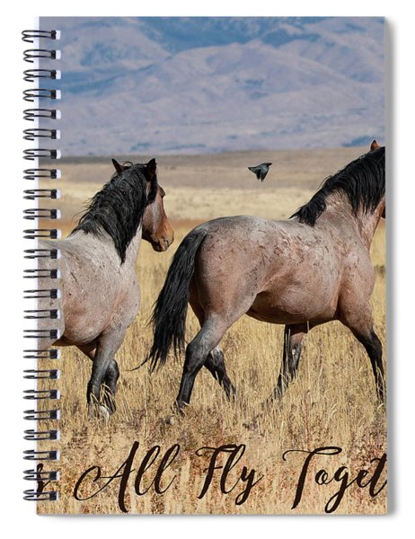 Let's All Fly Together Spiral Notebook